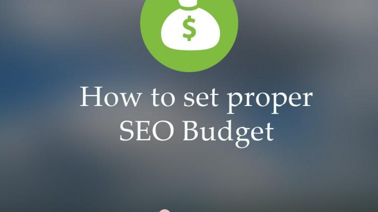 How to set a Proper SEO Budget